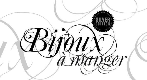 Bijoux à Manger, Silver Edition 2013