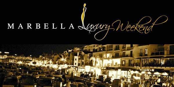 Marbella Luxury Weekend - MLW 2015