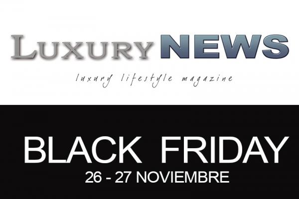 Luxury News celebra el BLACK FRIDAY