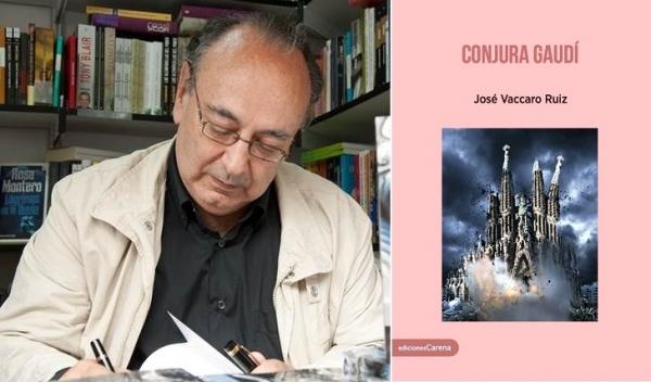 """José Vaccaro Ruiz presenta su última novela """"Conjura Gaudí"""""""