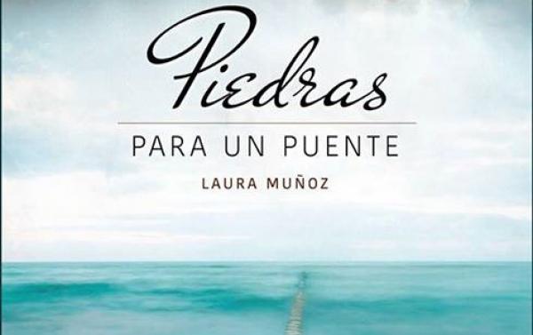Piedras para un puente de Laura Muñoz